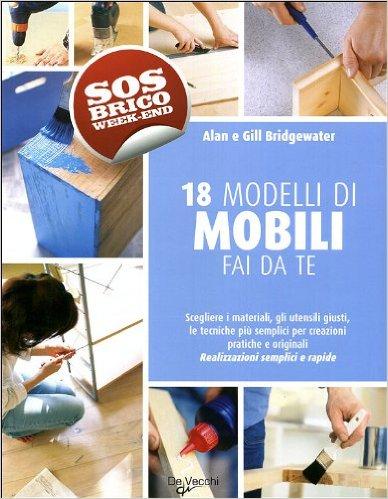 Costruire Mobili Fai Da Te In Legno.Fai Da Te Legno Come Costruire Un Mobile E Quale Legno Scegliere